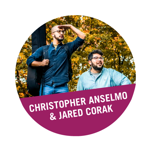Christopher Anselmo and Jared Corak