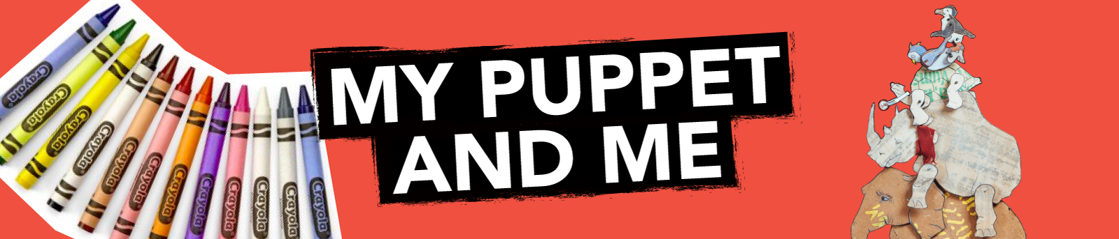 My Puppet and Me