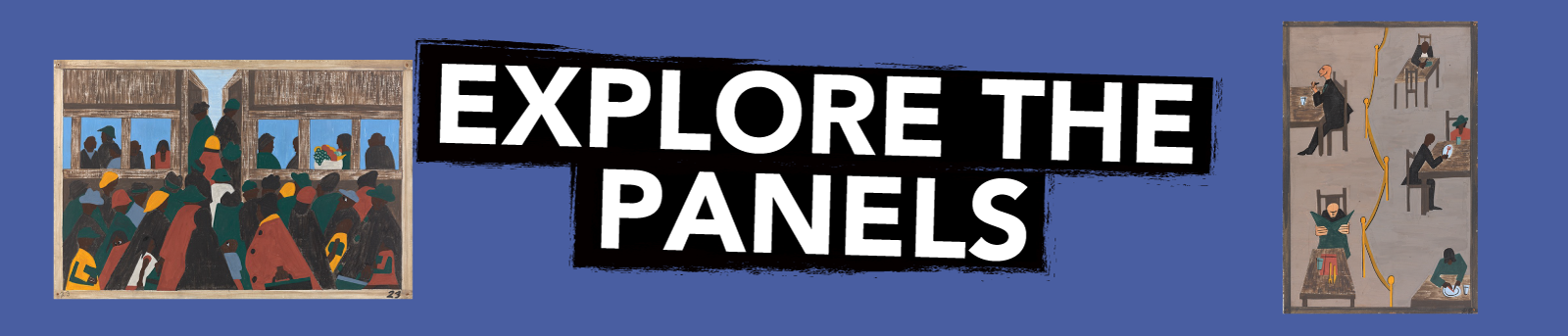 Explore the Panels