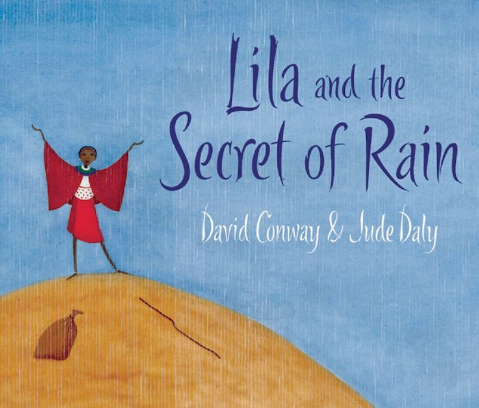 Lila and the Secret of the Rain