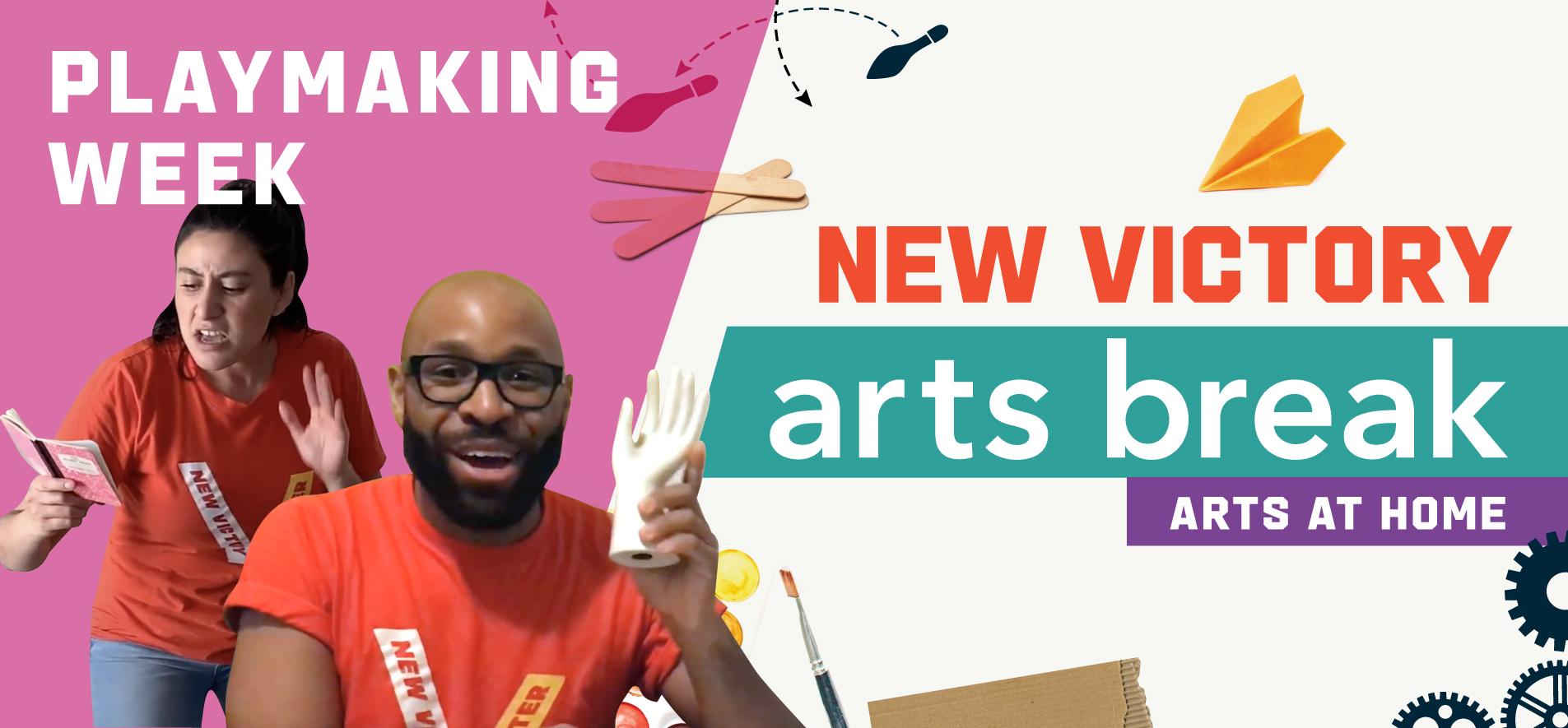 New Victory Arts Break – Playmaking Week