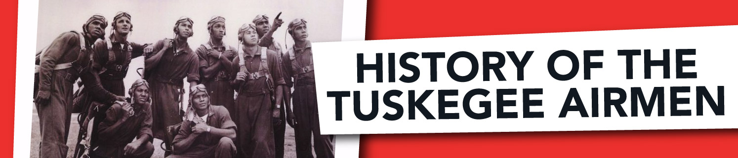 History of the Tuskegee Airmen