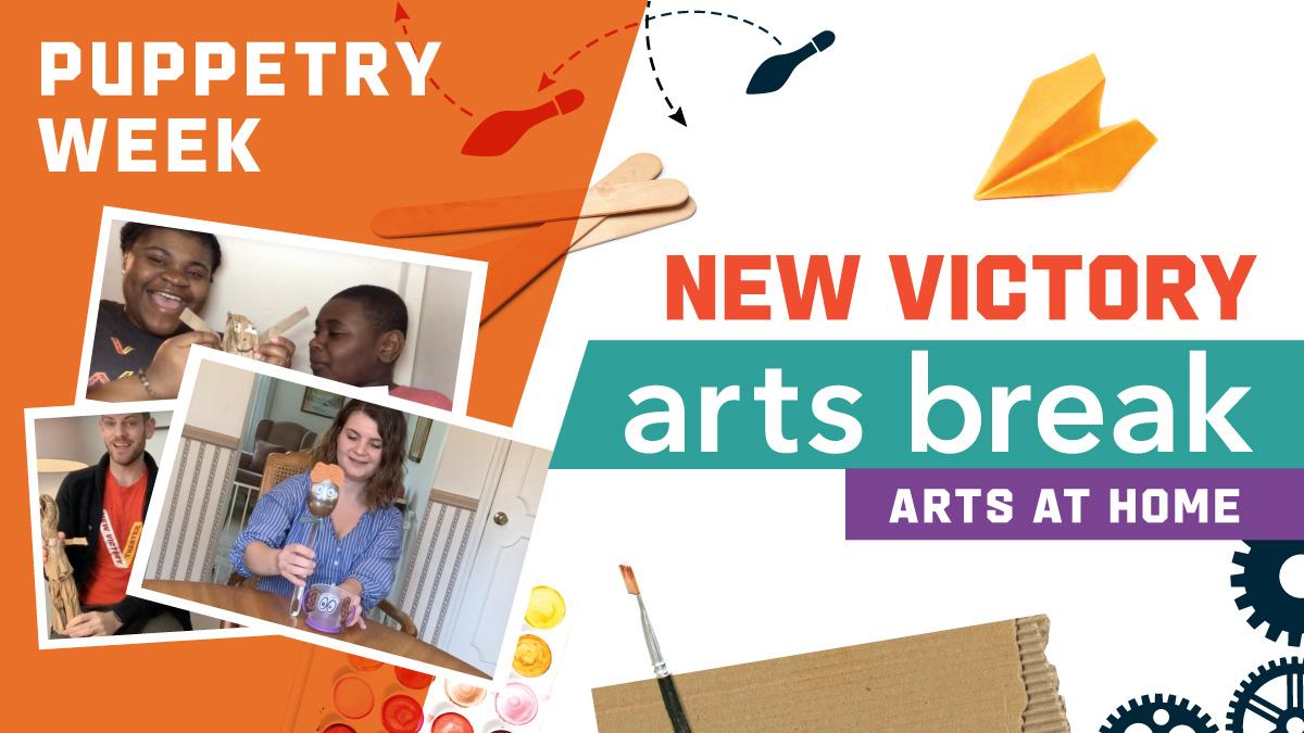 New Victory Arts Break – Puppetry Week