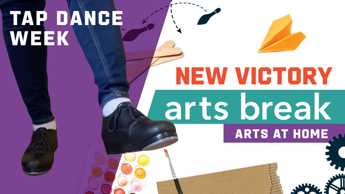 New Victory Arts Break Tap Dance Week