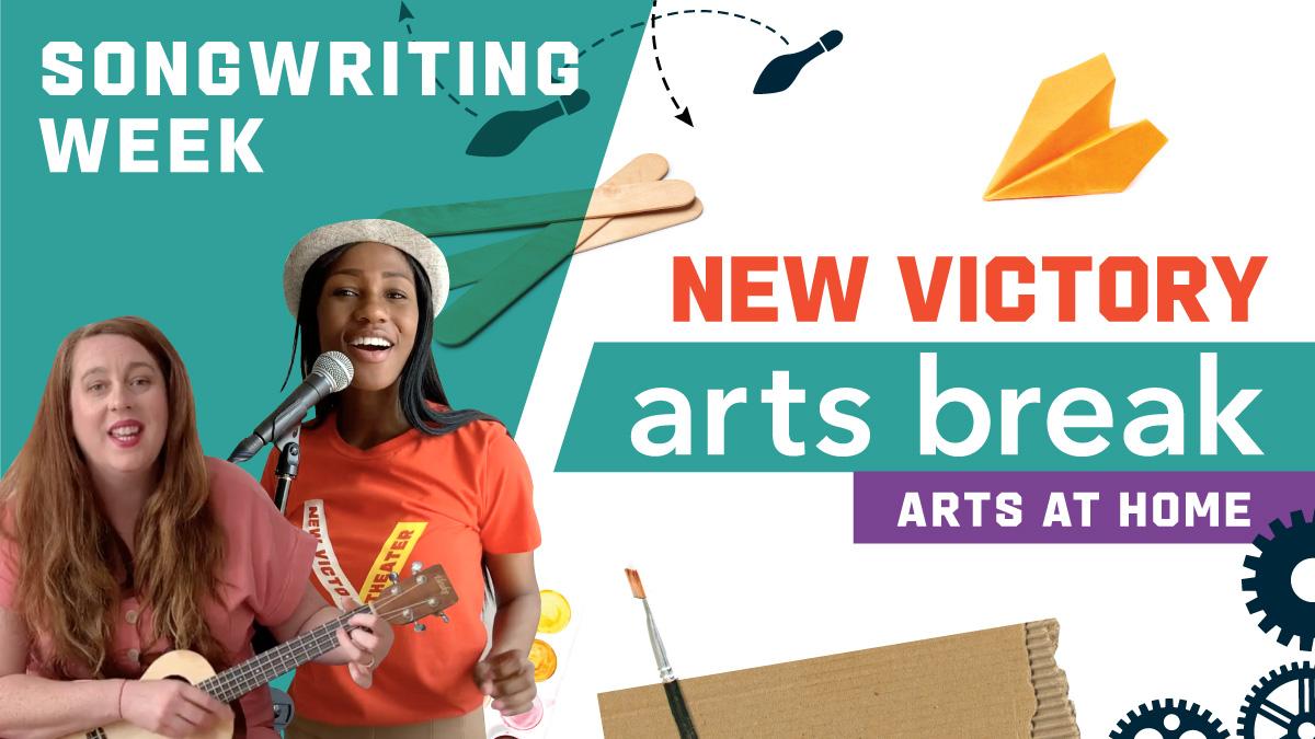 New Victory Arts Break – Songwriting Week