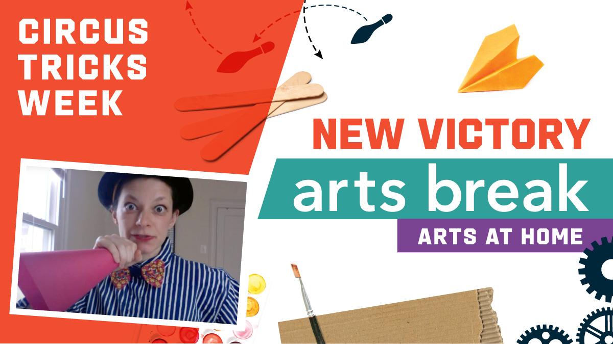 New Victory Arts Break Circus Tricks Week