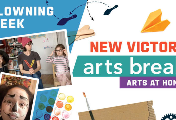 New Victory Arts Break Clowning Week