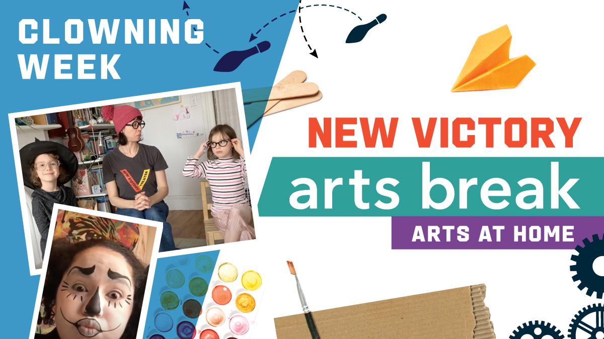 New Victory Arts Break – Clowning Week