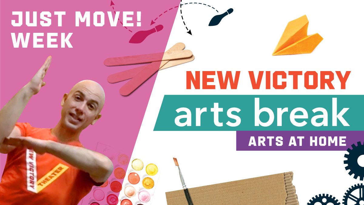 New Victory Arts Break – Just Move! Week