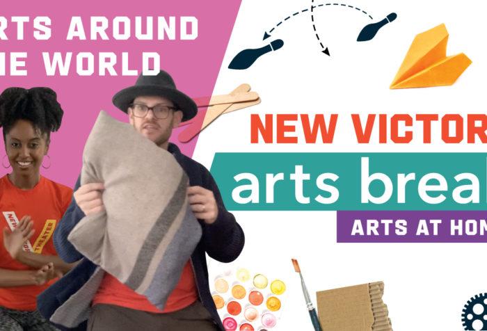 New Victory Arts Break - Arts Around the World