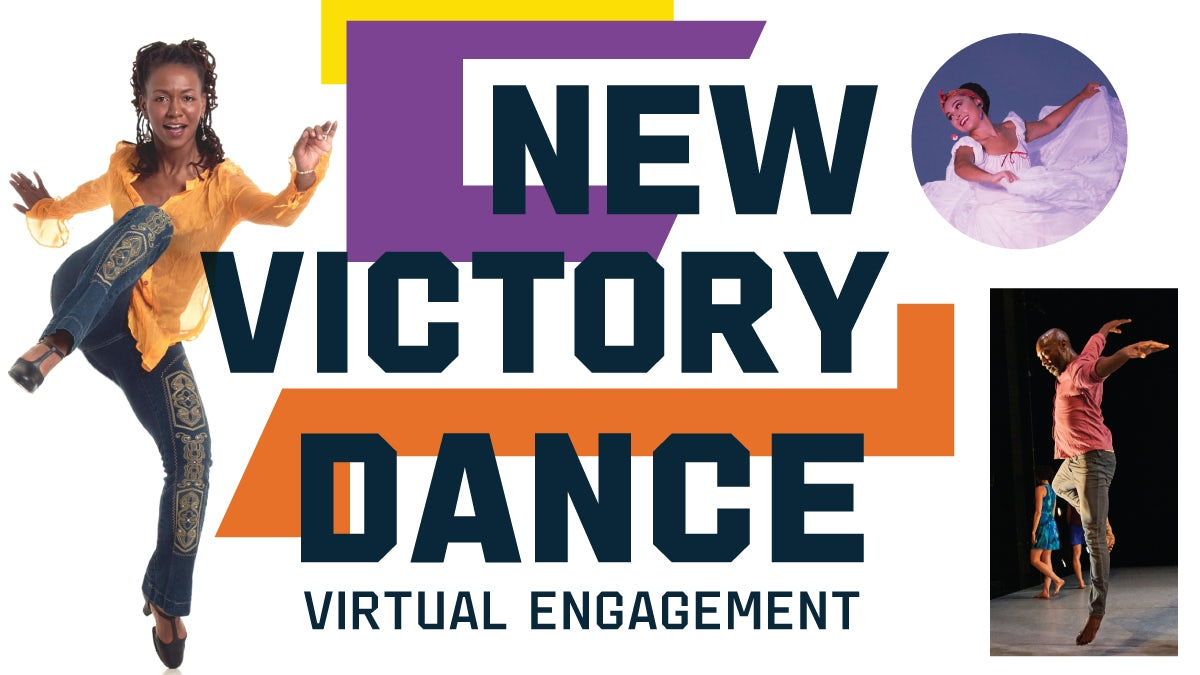 New Victory Dance Virtual Engament