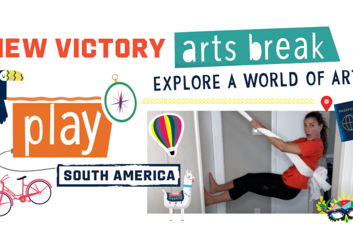 New Victory Arts Break South America Play