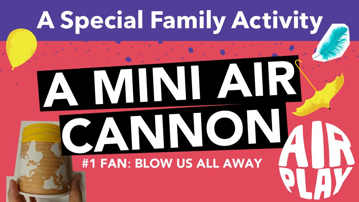 Mini Air Cannon