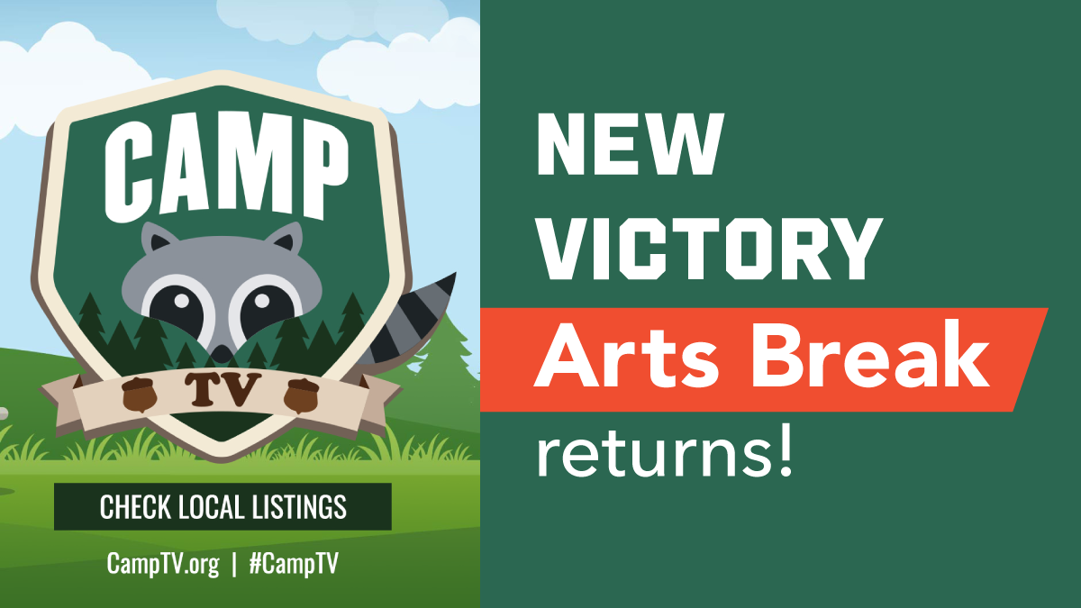 New Victory Arts Break returns in CAMP TV